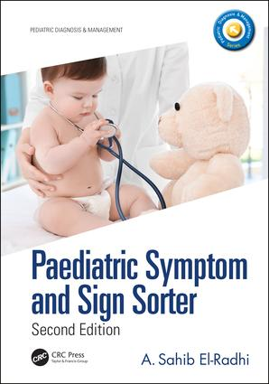 Paediatric Symptom and Sign Sorter: Second Edition, 2nd Edition (Paperback) book cover