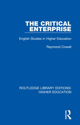 The Critical Enterprise: English Studies in Higher Education book cover