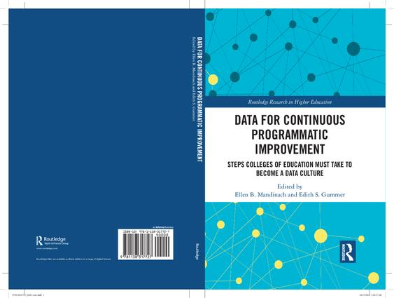 Data for Continuous Programmatic Improvement: Steps Colleges of Education Must Take to Become a Data Culture book cover