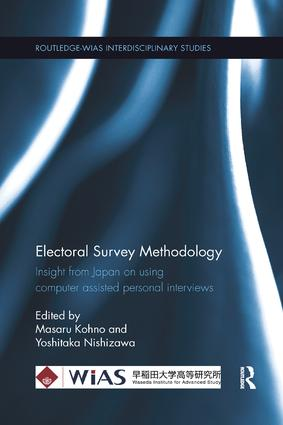 Electoral Survey Methodology: Insight from Japan on using computer assisted personal interviews book cover