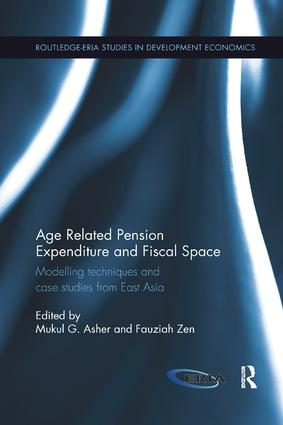 Age Related Pension Expenditure and Fiscal Space: Modelling techniques and case studies from East Asia book cover
