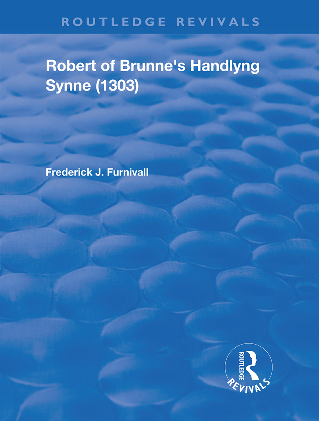 Robert of Brunne's Handlyng Synne (1303): And its French Original, 1st Edition (Hardback) book cover