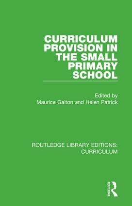 Curriculum Provision in the Small Primary School book cover