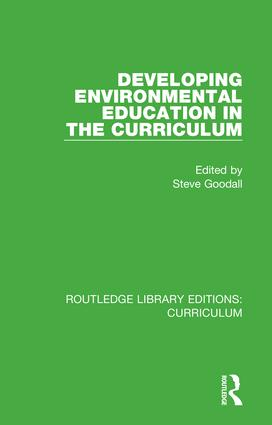 Developing Environmental Education in the Curriculum: 1st Edition (Hardback) book cover