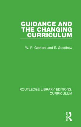 Guidance and the Changing Curriculum: 1st Edition (Hardback) book cover