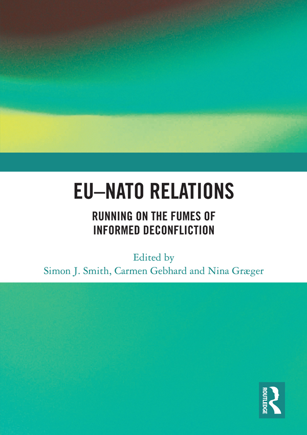 EU-NATO Relations: Running on the Fumes of Informed Deconfliction book cover