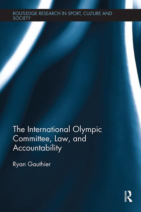 The International Olympic Committee, Law, and Accountability book cover