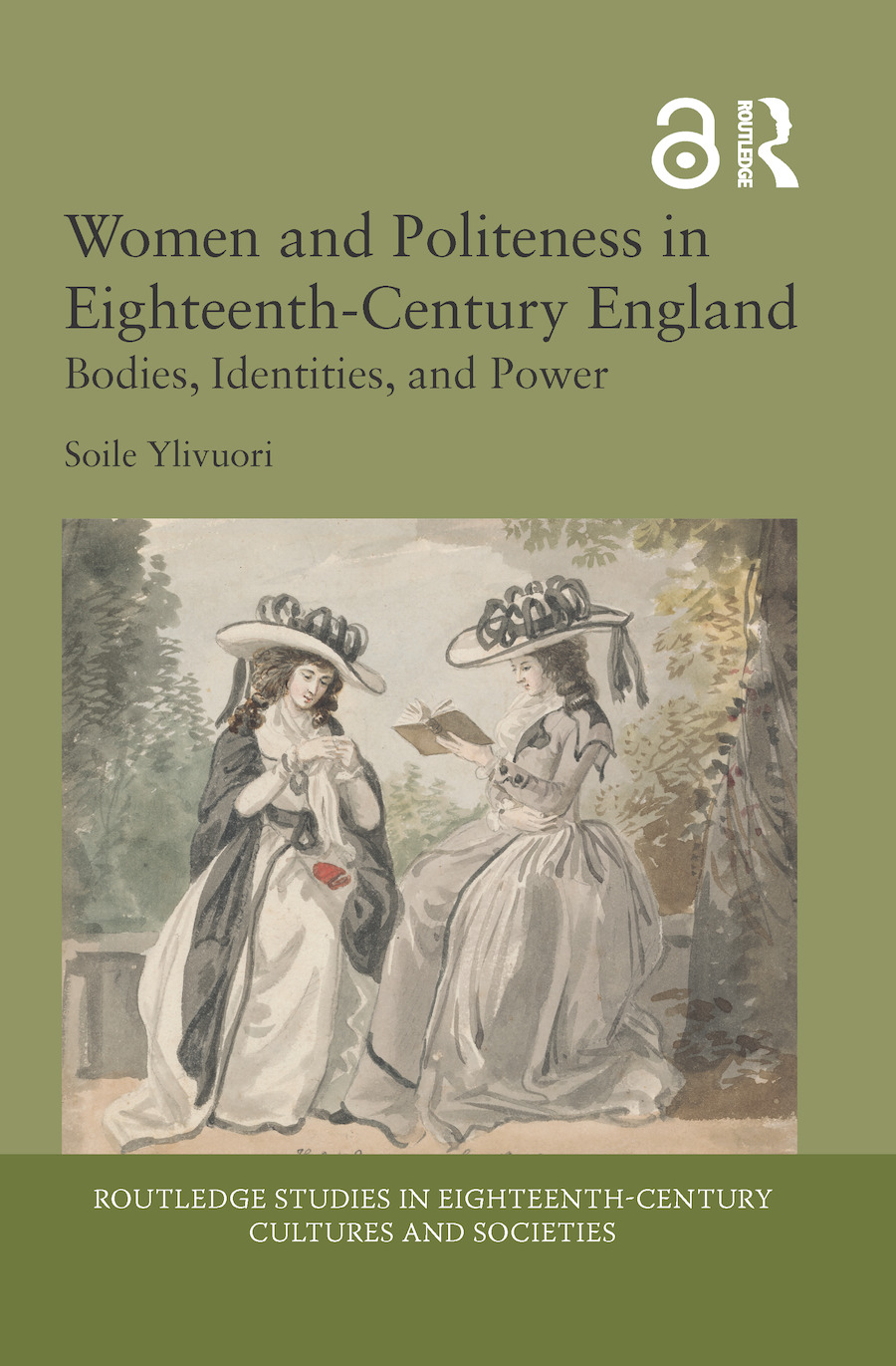 Women and Politeness in Eighteenth-Century England: Bodies, Identities, and Power, 1st Edition (Hardback) book cover