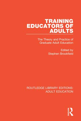 Training Educators of Adults: The Theory and Practice of Graduate Adult Education book cover