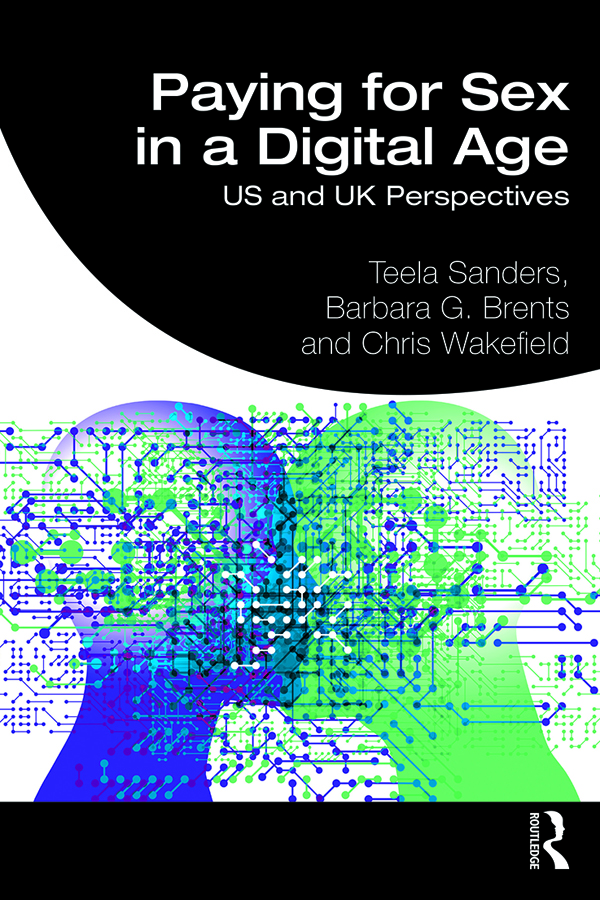 Paying for Sex in a Digital Age: US and UK Perspectives book cover