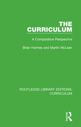 The Curriculum: A Comparative Perspective, 1st Edition (Hardback) book cover