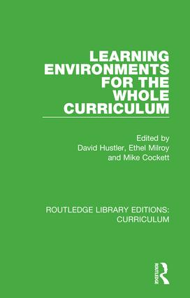 Learning Environments for the Whole Curriculum book cover