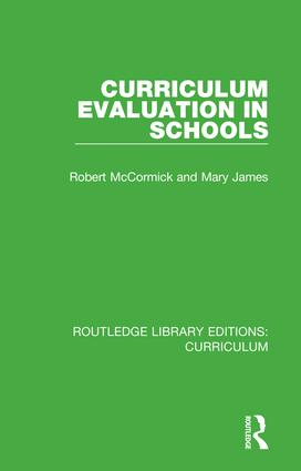 Curriculum Evaluation in Schools: 1st Edition (Hardback) book cover
