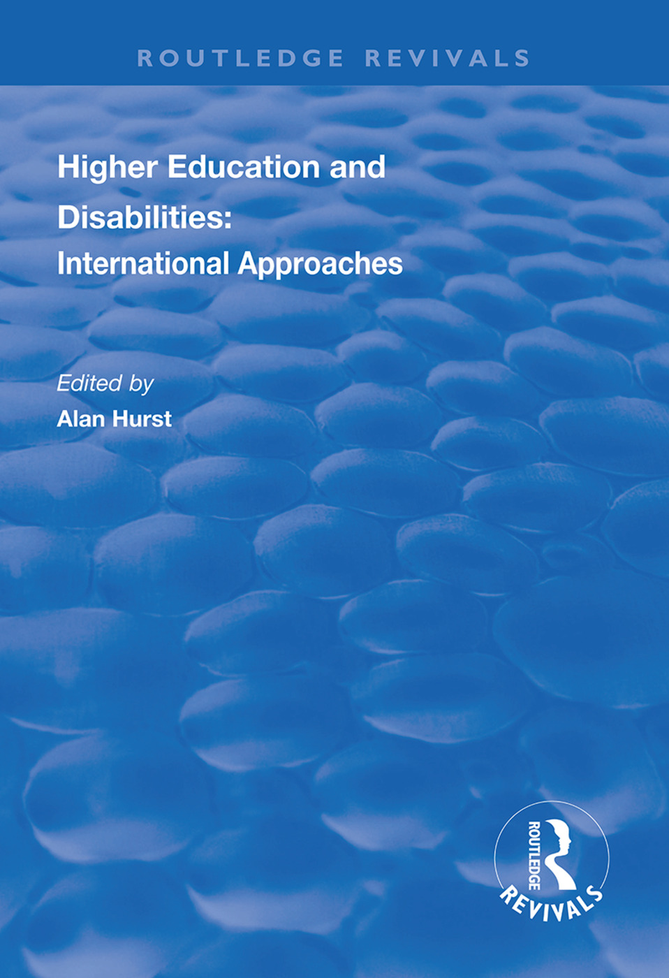 Higher Education and Disabilities: International Approaches book cover