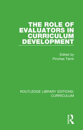 The Role of Evaluators in Curriculum Development: 1st Edition (Hardback) book cover