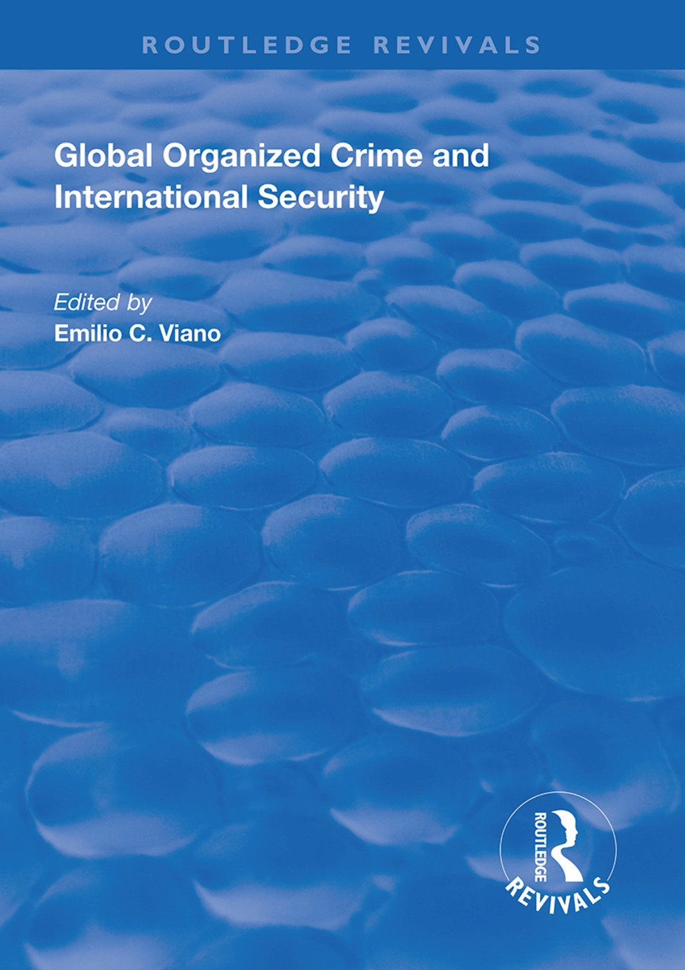 Global Organized Crime and International Security book cover