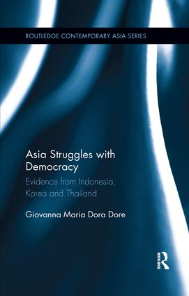 Asia Struggles with Democracy: Evidence from Indonesia, Korea and Thailand book cover