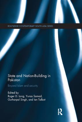 State and Nation-Building in Pakistan: Beyond Islam and Security, 1st Edition (Paperback) book cover