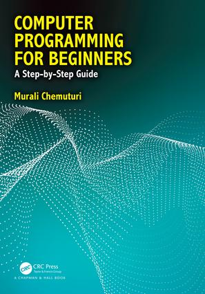 Computer Programming for Beginners: A Step-By-Step Guide, 1st Edition (Paperback) book cover