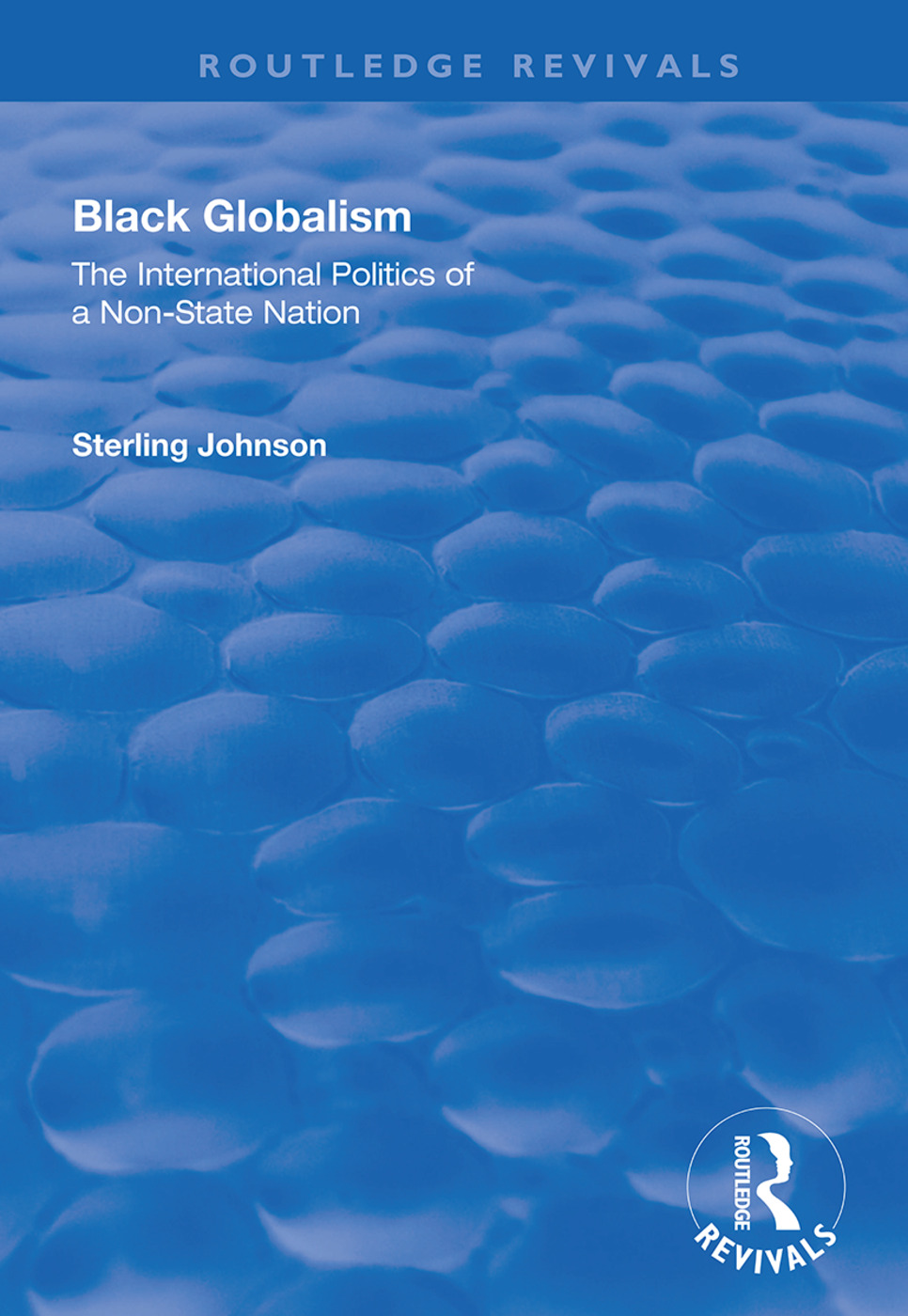 Black Globalism: The International Politics of a Non-State Nation book cover
