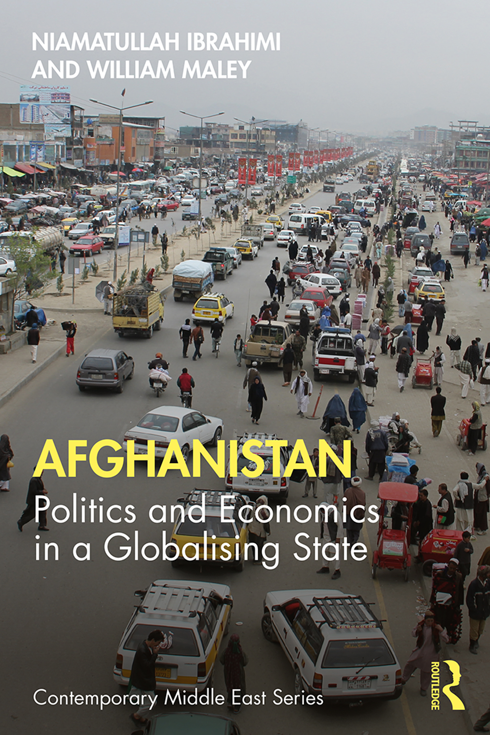 Afghanistan: Politics and Economics in a Globalising State, 1st Edition (Hardback) book cover