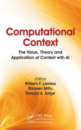 Computational Context: The Value, Theory and Application of Context with AI, 1st Edition (Hardback) book cover