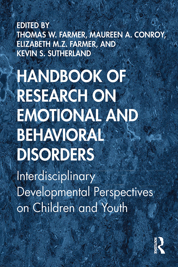 Handbook of Research on Emotional and Behavioral Disorders: Interdisciplinary Developmental Perspectives on Children and Youth book cover