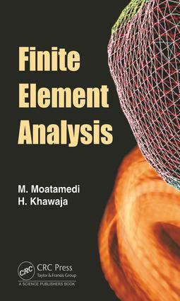 Finite Element Analysis: 1st Edition (Hardback) book cover
