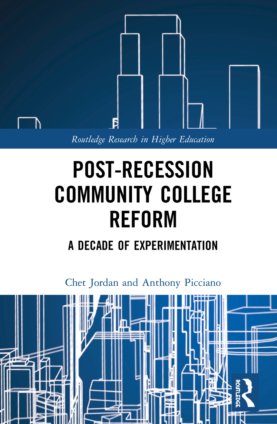 Post-Recession Community College Reform: A Decade of Experimentation, 1st Edition (Hardback) book cover