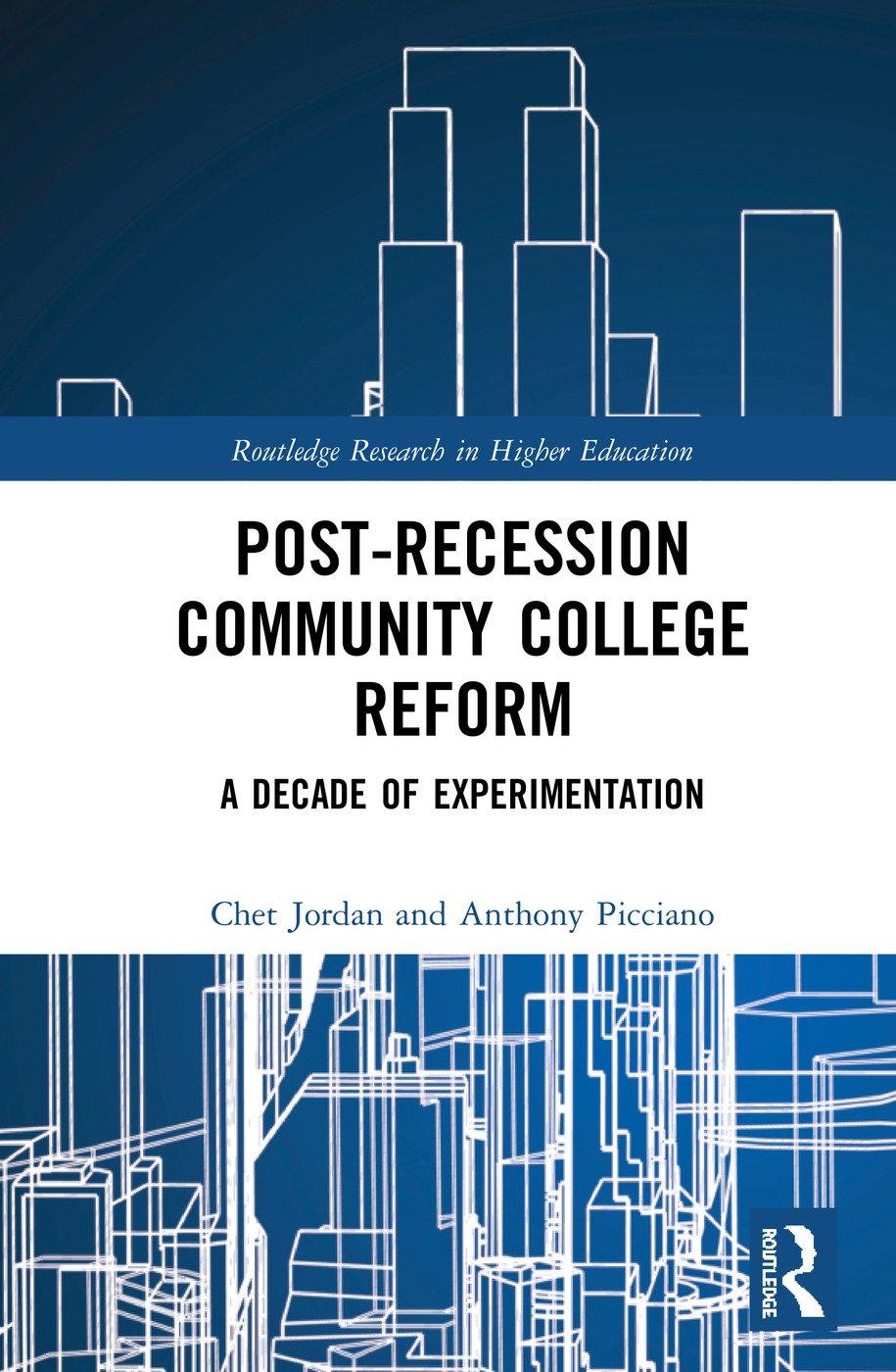 Post-Recession Community College Reform: A Decade of Experimentation book cover