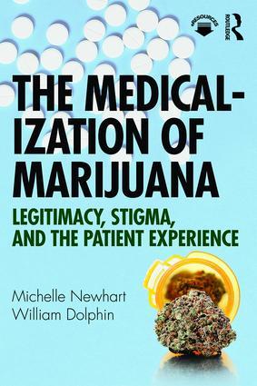 The Medicalization of Marijuana