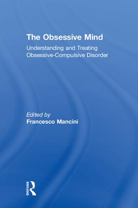 The Obsessive Mind: Understanding and Treating Obsessive-Compulsive Disorder book cover