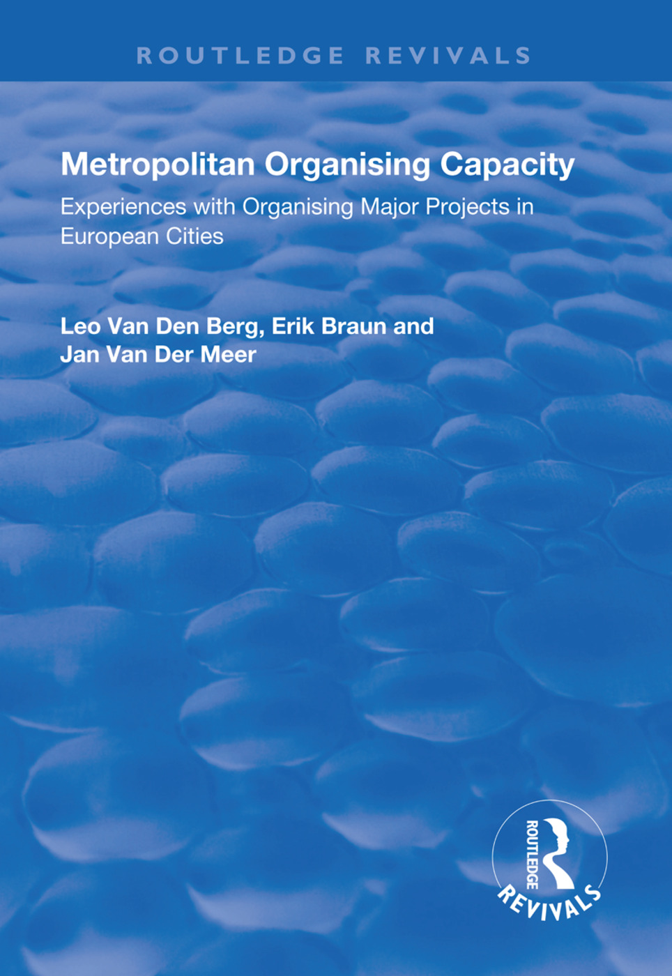 Metropolitan Organising Capacity: Experiences with Organising Major Projects in European Cities book cover