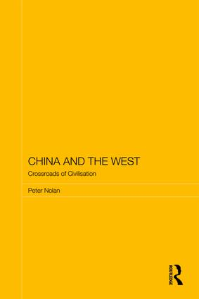 China and the West: Crossroads of Civilisation, 1st Edition (Hardback) book cover