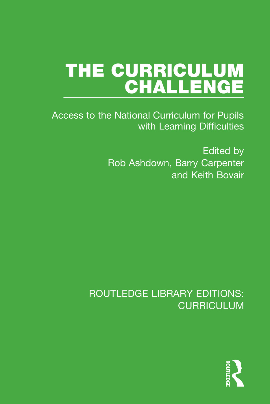 The Curriculum Challenge: Access to the National Curriculum for Pupils with Learning Difficulties book cover