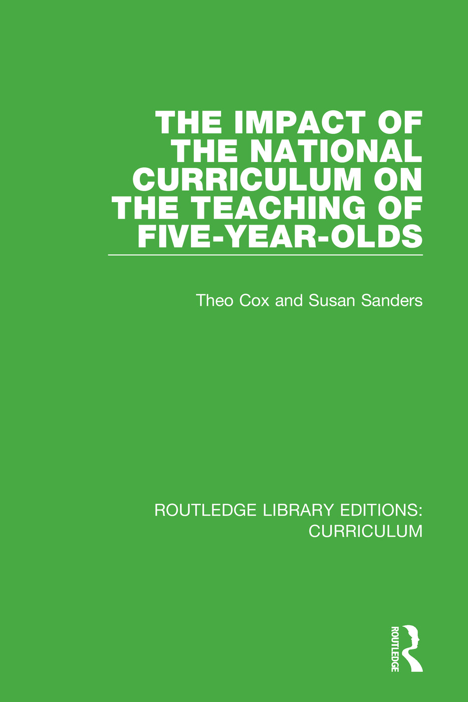 The Impact of the National Curriculum on the Teaching of Five-Year-Olds book cover