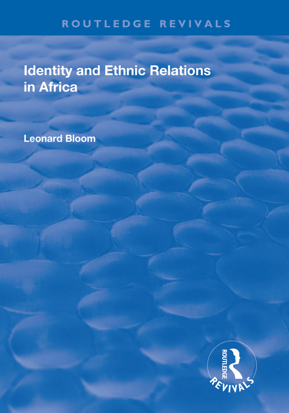 Identity and Ethnic Relations in Africa: 1st Edition (Paperback) book cover