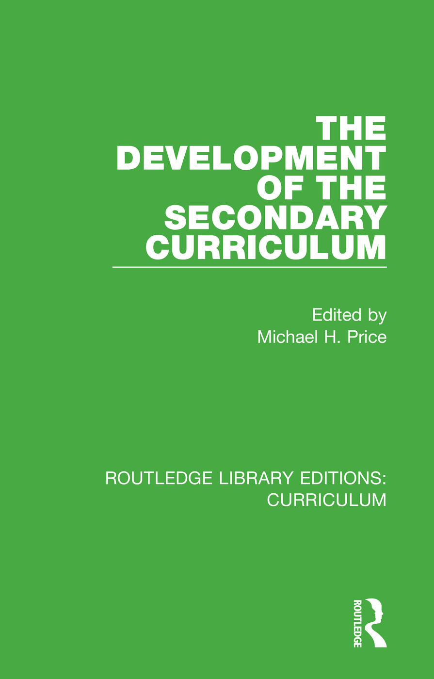 The Development of the Secondary Curriculum: 1st Edition (Paperback) book cover