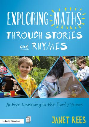Exploring Maths through Stories and Rhymes: Active Learning in the Early Years book cover