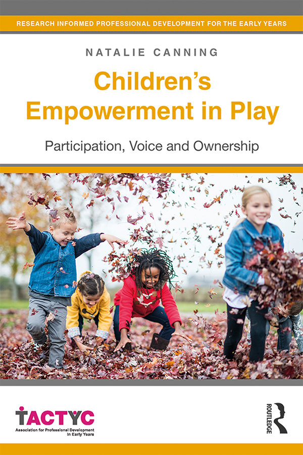 Children's Empowerment in Play: Participation, Voice and Ownership book cover