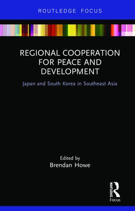 Regional Cooperation for Peace and Development: Japan and South Korea in Southeast Asia book cover
