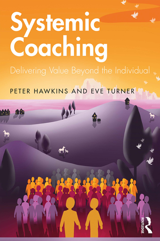 Systemic Coaching: Delivering Value Beyond the Individual book cover