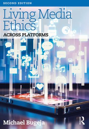 Living Media Ethics: Across Platforms book cover