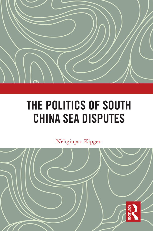 The Politics of South China Sea Disputes book cover
