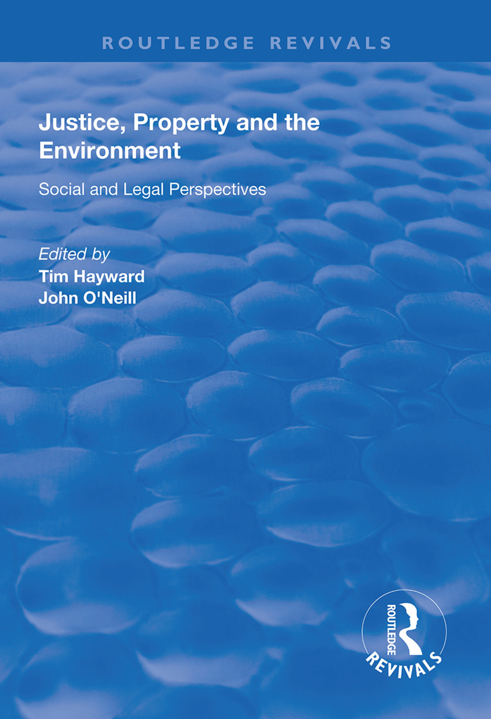 Justice, Property and the Environment: Social and Legal Perspectives book cover