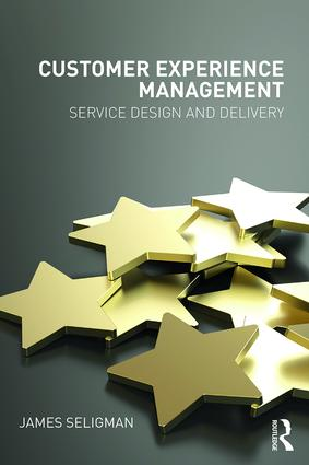 Customer Experience Management: Service Design and Delivery book cover