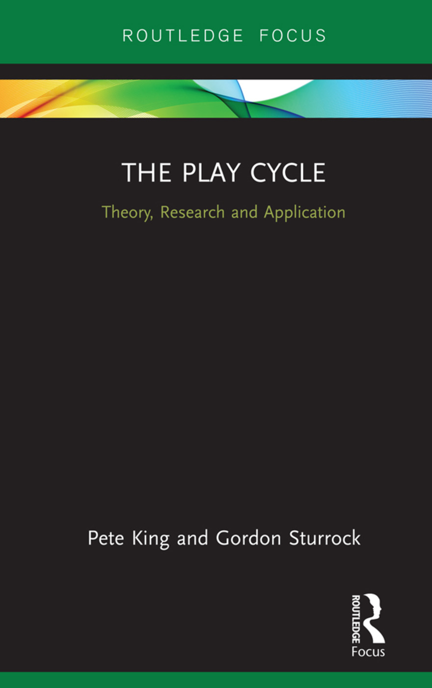The Play Cycle: Theory, Research and Application book cover
