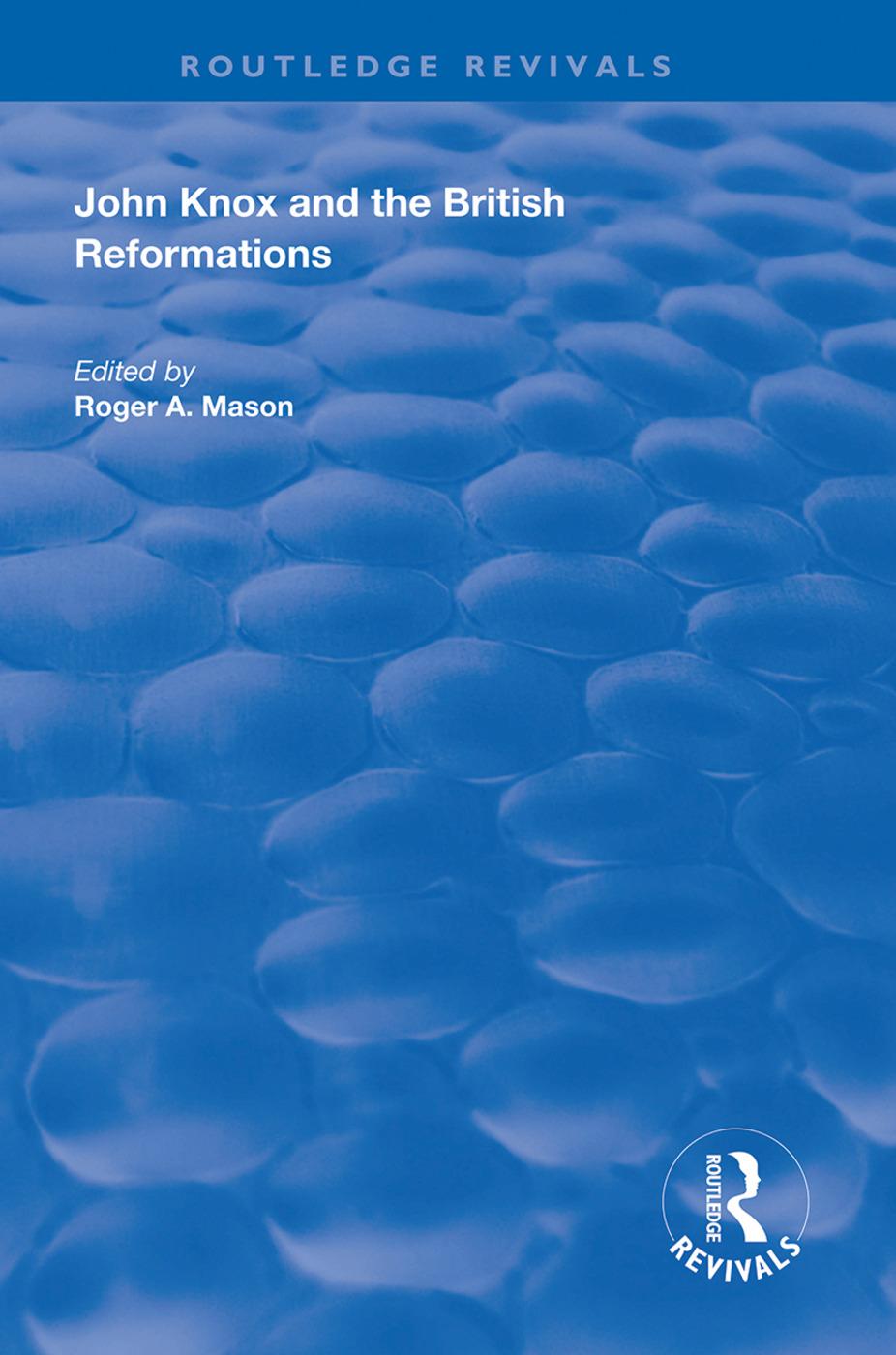 John Knox and the British Reformations