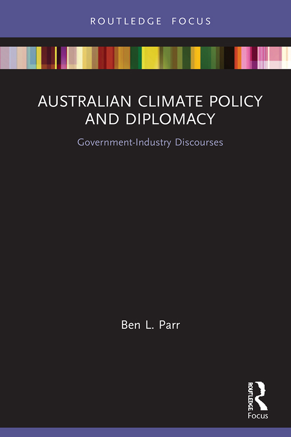 Australian Climate Policy and Diplomacy: Government-Industry Discourses book cover