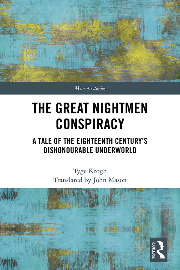 The Great Nightmen Conspiracy: A Tale of the 18th Century's Dishonourable Underworld, 1st Edition (Hardback) book cover